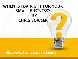 Amazon Fba Light And Small When Is Fba Right For Your Small Business By Chris Bowser