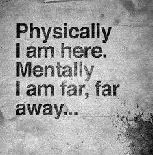 Sad Life Quotes Stunning Missing Quotes Mentally I Am Far Far Away Life Quotes Quotes Quote