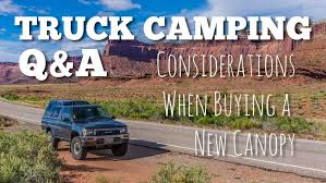 What To Know When Choosing A Truck Canopy For Camping Desk
