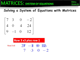 38 solving a system of equations with matrices row 3 x3 plus row 1 row 3 x3 matrices system of equations appendix