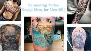 35 Amazing Tattoo Design Ideas For Men 2019 Klambenicom