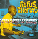 Crazy About You Baby: Complete 1950-1957 Recordings