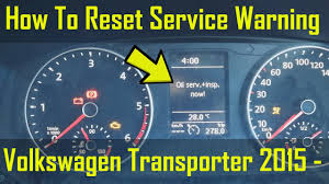 2014 Vw Transporter Inspection Light Reset Vw Transporter Oil Service Inspection Warnings Reset How To Diy