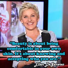 Famous Quotes By Ellen Degeneres