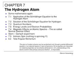 chapter 7the hydrogen atom ppt some mathematics again 7 1 of the schr à dinger 7 2 solution of the schrödinger equation