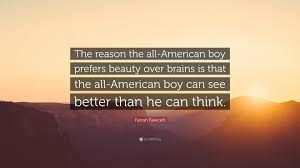 "Brains Over Beauty Quotes Best Of Farrah Fawcett Quote ""The Reason The AllAmerican Boy Prefers"