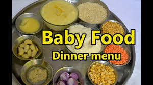 16 Month Old Baby Diet Chart Baby Food Dinner Menu 6 Month To 2 Years Baby Dinner Food Baby Night Food Recipe