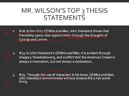 your top thesis statements in steinbeck s of mice and men   of mice and men 2 mr
