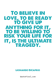 Believe In Love Quotes Enchanting Download Believe In Love Quotes Ryancowan Quotes