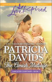the amish midwife lancaster courtships patricia davids the amish midwife lancaster courtships patricia davids 9780373879922 com books