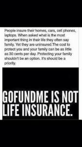 gofundme is not life insurance