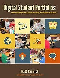 Student Portfolios Amazon Com Digital Student Portfolios A Whole School Approach To