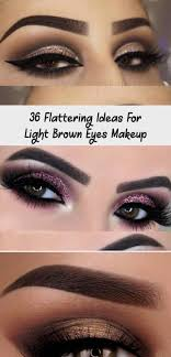 Eyeshadow For Light Brown Eyes Pin On Make Up Style