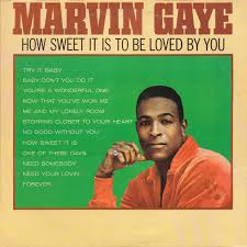 <b>Marvin Gaye - How</b> Sweet It Is To Be Loved By You | Discogs