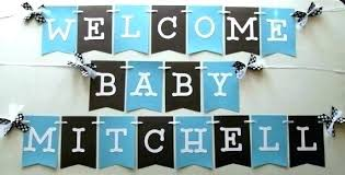 Welcome Home Baby Boy Banner Baby Welcome Decoration Ideas Room Banner Shower Decor