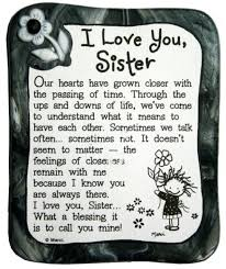 I Love You Sister Quotes Classy Top 48 Sister Quotes And Funny Sayings With Images Word Porn