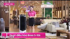 Mediamart Hồ Tùng Mậu - Mua Quạt Điều Hòa Boss S-106, Quạt Hơi Nước Giá Rẻ  tại Mediamart HTM