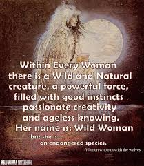Women Who Run With The Wolves Quotes Custom Strongheart Clarissa Pinkola Estés Doorways To The Wild Self