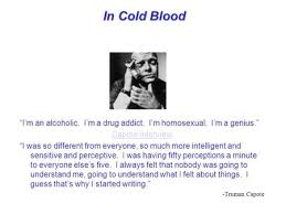 in cold blood truman capote ppt video online in cold blood ldquoi m an alcoholic i m a drug addict