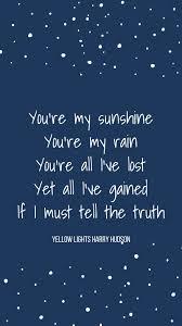 Yellow Lights Harry Hudson Harry Hudson Yellow Lights Vevo Sunshine Quotes Love Quotes