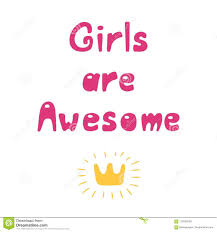Girls Are Awesome Quote Stock Vector Illustration Of Cool 110359200