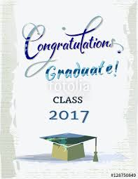 congratulations to graduate congratulations graduate for class 2017 stock image and royalty