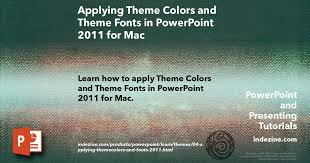 Mac Theme Applying Theme Colors And Theme Fonts In Powerpoint 2011 For Mac
