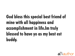 God Bless Quotes Best God Bless This Special Best Friend Of Mine Quote
