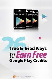 google play credits let you try the hottest apps and the best stuff for free