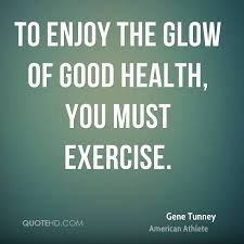 Good Health Quotes And Sayings Exercise For Good Health Best Health Quotes