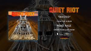 """<b>Quiet Riot</b> - """"Wasted"""" (Official Audio) - YouTube"""