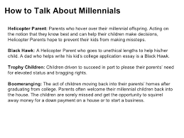 managing millenials  8 how to talk about millennials helicopter parent