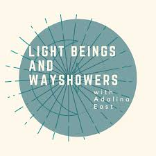 Light Beings and Wayshowers