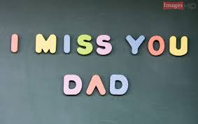 miss you dad hd wallpapers with ations