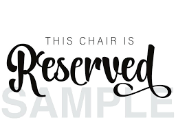 Reserved Seat Signs Hamourdecorate Co