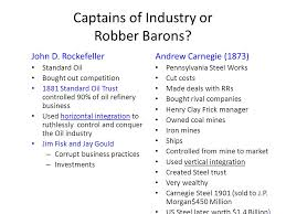 industry urbanization immigration and the gilded age ppt  captains of industry or robber barons