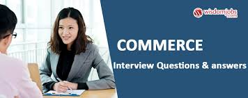 Police Interview Questions And Answers Commerce Interview Questions Answers