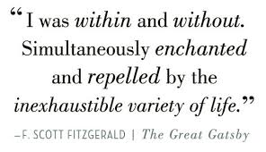 Quotes From The Great Gatsby That Show The America Best Of Great Gatsby Quotes I Was Within And Without Simultaneously
