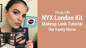 nyx london holiday kit makeup tutorial the vanity mirror