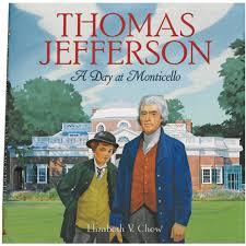 Thomas Jefferson: A Day at Monticello - Monticello Shop