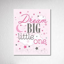 nursery wall decor dream big little one quote baby girl wall art pink inspirational artwork for on dream big little one wall art with nursery wall decor dream big little one from hollypop designs