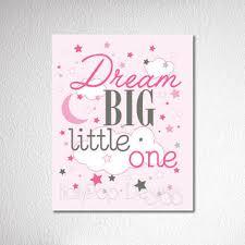 nursery wall decor dream big little one e baby girl wall art pink inspirational artwork for