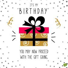Funny Birthday Quotes For Yourself Best Of Happy Birthday To Me Birthday Wishes For Myself