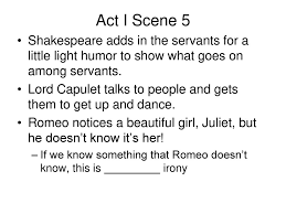 Juliet Little Light Romeo And Juliet Act I Notes Ppt Download