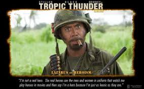 Tropic Thunder Quotes Gallery