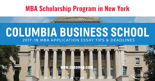 mba scholarship program at columbia business school new york  mba scholarship program at columbia business school new york