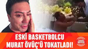 Murat Övüç'e Eski Ünlü Basketbolcu'dan Tokat! İşte O Anlar Ve Detaylar! -  YouTube