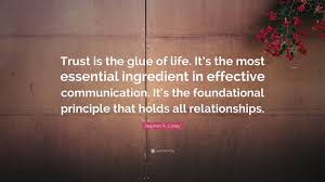"Life Quotes Images Mesmerizing Stephen R Covey Quote ""Trust Is The Glue Of Life It's The Most"