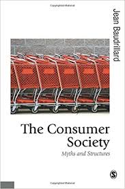 the consumer society myths and structures published in  the consumer society myths and structures published in association theory culture society 1st edition