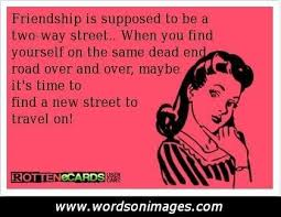 Quotes About Friendships Ending Gorgeous Friendship Quotes Quotes About Friendships Ending Quotes